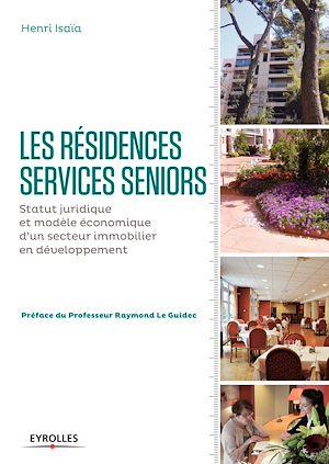 Téléchargez le livre :  Les résidences services seniors
