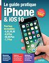 Télécharger le livre :  Le guide pratique iPhone et iOS 10