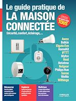 Download this eBook Le guide pratique de la maison connectée
