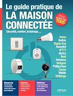 Download this eBook Le guide pratique de la maison connectée