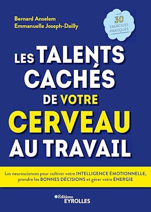 Les talents cachés de votre cerveau au travail