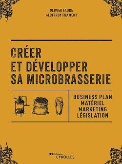 Créer et développer sa microbrasserie