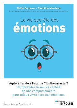 La vie secrète des émotions