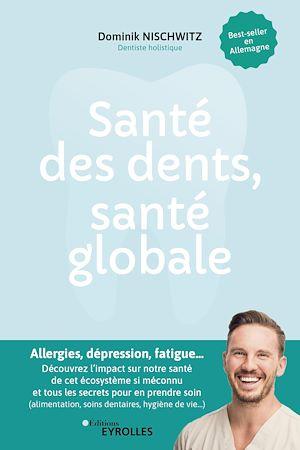 Image de couverture (Santé des dents, santé globale)
