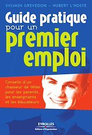 Téléchargez le livre :  Guide pratique pour un premier emploi
