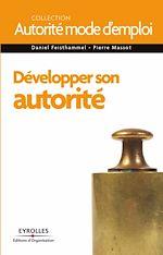 Download this eBook Développer son autorité