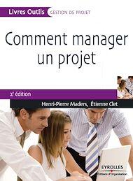 Téléchargez le livre :  Comment manager un projet