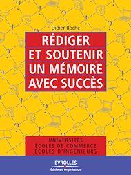Téléchargez le livre :  Rédiger et soutenir un mémoire avec succès