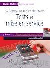 Télécharger le livre :  La gestion de projet par étapes - Tests et mise en service