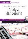 Télécharger le livre :  La gestion de projet par étapes - Analyse des besoins