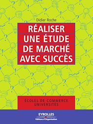 Téléchargez le livre :  Réaliser une étude de marché avec succès