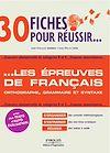 Télécharger le livre :  30 fiches pour réussir... les épreuves de français
