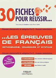 Téléchargez le livre :  30 fiches pour réussir... les épreuves de français