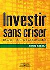 Télécharger le livre :  Investir sans criser