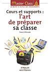 Télécharger le livre :  Cours et supports : l'art de préparer sa classe