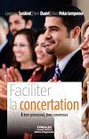 Télécharger le livre :  Faciliter la concertation