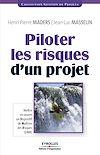 Télécharger le livre :  Piloter les risques d'un projet