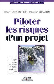 Téléchargez le livre :  Piloter les risques d'un projet