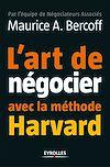 Télécharger le livre :  L'art de négocier avec la méthode Harvard