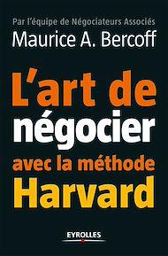 Téléchargez le livre :  L'art de négocier avec la méthode Harvard