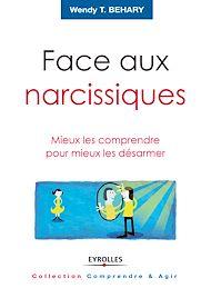 Téléchargez le livre :  Face aux narcissiques