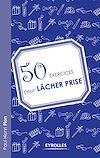 Télécharger le livre :  50 exercices pour lâcher prise