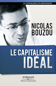 Téléchargez le livre :  Le capitalisme idéal