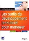 Télécharger le livre :  Les outils du développement personnel pour manager