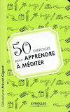 Télécharger le livre :  50 exercices pour apprendre à méditer