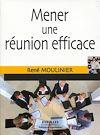 Télécharger le livre :  Mener une réunion efficace