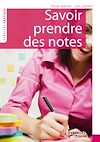 Download this eBook Savoir prendre des notes