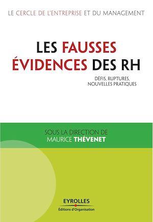 Téléchargez le livre :  Les fausses évidences des RH