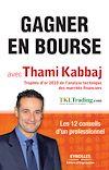 Télécharger le livre :  Gagner en bourse avec Thami Kabbaj