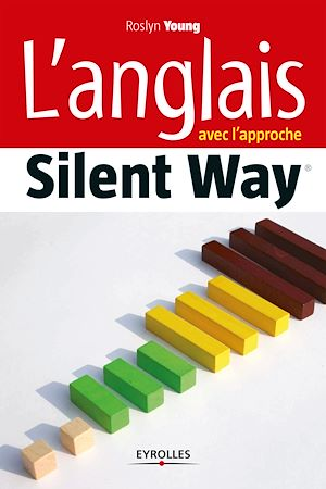 Téléchargez le livre :  L'anglais avec l'approche Silent Way