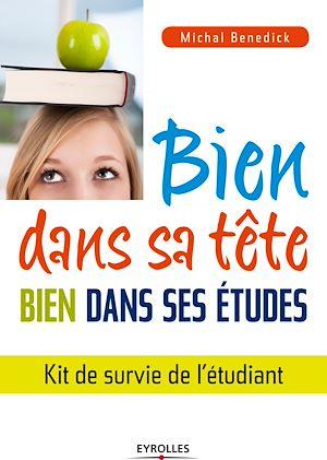 Téléchargez le livre :  Bien dans sa tête, bien dans ses études