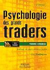 Télécharger le livre :  Psychologie des grands traders