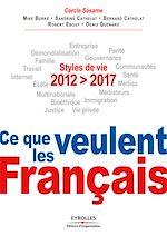 Download this eBook 2012-2017, Ce que veulent les Français