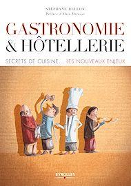 Téléchargez le livre :  Gastronomie et hôtellerie