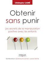 Download this eBook Obtenir sans punir