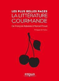 Téléchargez le livre :  La littérature gourmande
