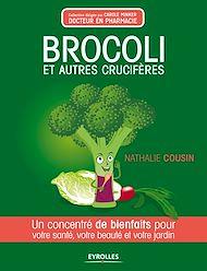 Téléchargez le livre :  Brocoli et autres crucifères