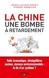 Télécharger le livre :  La Chine, une bombe à retardement
