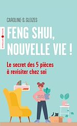 Téléchargez le livre :  Feng Shui, nouvelle vie !
