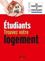 Download this eBook Etudiants, trouvez votre logement