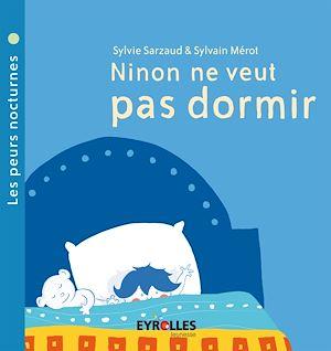 Téléchargez le livre :  Ninon ne veut pas dormir