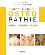 Download this eBook Le grand livre de l'ostéopathie