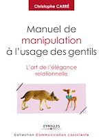 Download this eBook Manuel de manipulation à l'usage des gentils