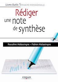 Téléchargez le livre :  Rédiger une note de synthèse