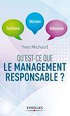 Télécharger le livre :  Qu'est-ce que le management responsable ?