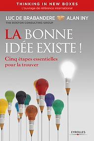 Téléchargez le livre :  La bonne idée existe - Thinking in new boxes